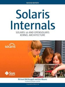 Solaris Internals: Solaris 10 and OpenSolaris Kernel Architecture, 2/e (Hardcover)-cover