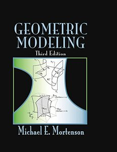 Geometric Modeling, 3/e (Hardcover)-cover