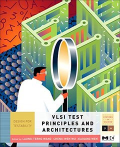 VLSI Test Principles and Architectures: Design for Testability (Hardcover)-cover