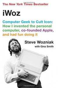 iWoz: From Computer Geek to Cult Icon: How I Invented the Personal Computer, Co-Founded Apple, and Had Fun Doing It-cover