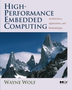 High-Performance Embedded Computing: Architectures, Applications, and Methodologies-cover