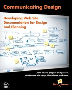 Communicating Design: Developing Web Site Documentation for Design and Planning-cover