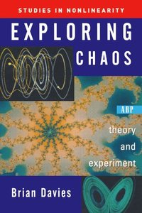 Exploring Chaos: Theory and Experiment-cover