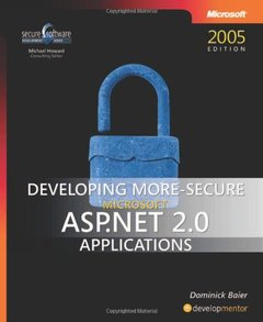 Developing More-Secure Microsoft ASP.NET 2.0 Applications-cover
