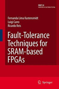 Fault-Tolerance Techniques for SRAM-Based FPGAs-cover