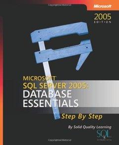 Microsoft SQL Server(TM) 2005: Database Essentials Step by Step (Paperback)-cover