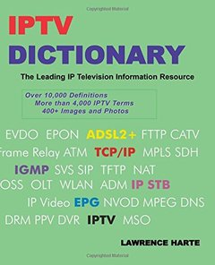 IPTV Dictionary, IP Television, Internet Television and IP CATV (Papperback)-cover