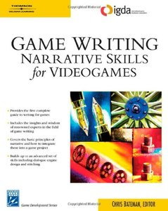 Game Writing: Narrative Skills for Videogames-cover