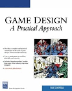 Game Design: A Practical Approach-cover