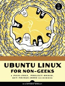 Ubuntu Linux for Non-Geeks: A Pain-Free, Project-Based, Get-Things-Done Guidebook (Paperback)-cover