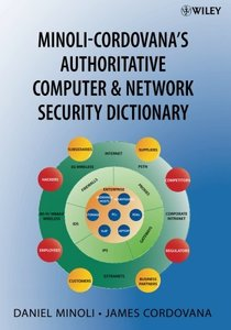 Minoli-Cordovana's Authoritative Computer & Network Security Dictionary (Paperback)-cover