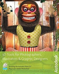 3D Tools for Photographers, Illustrators and Graphic Designers (Paperback)-cover