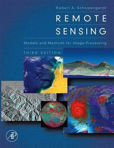 Remote Sensing: Models and Methods for Image Processing, 3/e (Hardcover)-cover