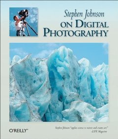 Stephen Johnson on Digital Photography-cover