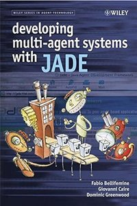 Developing Multi-Agent Systems with JADE (Hardcover)-cover