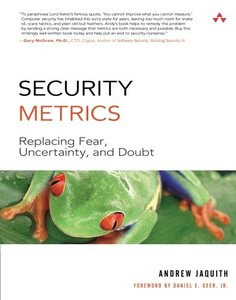 Security Metrics: Replacing Fear, Uncertainty, and Doubt-cover