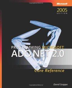 Programming Microsoft ADO.NET 2.0 Core Reference-cover