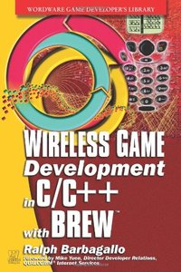Wireless Game Development in C/C++ with BREW (Paperback)-cover