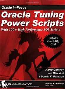 Oracle Tuning Power Scripts: With 100+ High Performance SQL Scripts-cover