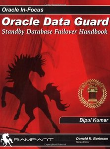 Oracle Dataguard: Standby Database Failover Handbook-cover