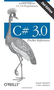 C# 3.0 Pocket Reference: Instant Help for C# 3.0 Programmers, 2/e (Paperback)-cover