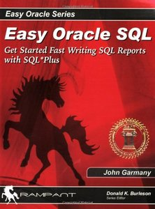 Easy Oracle SQL: Get Started Fast Writing SQL Reports with SQL*Plus-cover