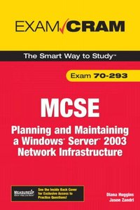 MCSE 70-293 Exam Cram: Planning and Maintaining a Windows Server 2003 Network Infrastructure, 2/e-cover
