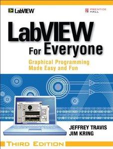 LabVIEW for Everyone: Graphical Programming Made Easy and Fun, 3/e (Hardcover)-cover