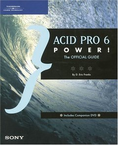 ACID Pro 6 Power!: The Official Guide (Paperback)-cover