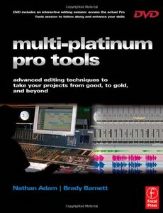 Multi-Platinum Pro Tools: Advanced Editing, Pocketing and Autotuning Techniques (Paperback)-cover