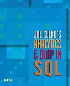 Joe Celko's Analytics and OLAP in SQL