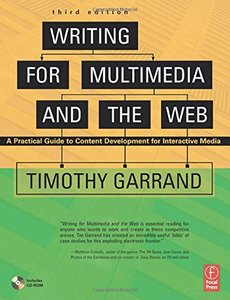 Writing for Multimedia and the Web, 3/e: A Practical Guide to Content Development for Interactive Media (Paperback)-cover