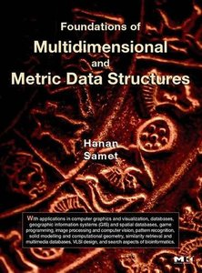 Foundations of Multidimensional and Metric Data Structures-cover