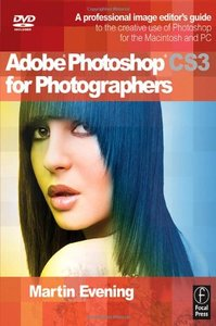 Adobe Photoshop CS3 for Photographers: A Professional Image Editor's Guide to the Creative use of Photoshop for the Macintosh and PC (Paperback)-cover