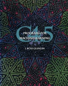 C4.5: Programs for Machine Learning (Paperback)-cover