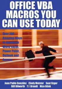 Office VBA Macros You Can Use Today: Over 100 Amazing Ways to Automate Word, Excel, PowerPoint, Outlook, and Access-cover