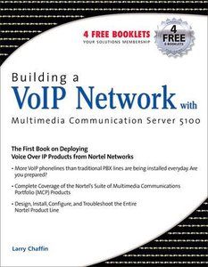 Building a VoIP Network with Nortel's Multimedia Communication Server 5100-cover