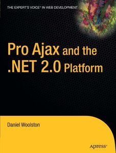 Pro Ajax and the .NET 2.0 Platform (Paperback)-cover