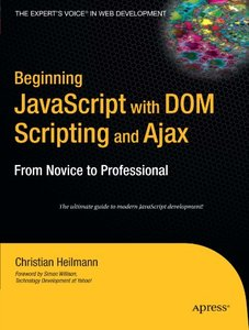 Beginning JavaScript with DOM Scripting and Ajax: From Novice to Professional-cover