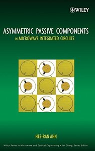 Asymmetric Passive Components in Microwave Integrated Circuits (Hardcover)-cover