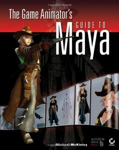 The Game Animator's Guide to Maya (Paperback)-cover