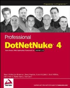 Professional DotNetNuke 4: Open Source Web Application Framework for ASP.NET 2.0 (Paperback)-cover