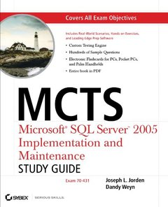 MCTS: Microsoft SQL Server 2005 Implementation and Maintenance Study Guide (70-431)-cover