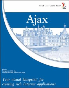 Ajax: Your visual blueprint for creating rich Internet applications-cover