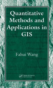 Quantitative Methods and Applications in GIS-cover