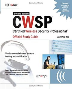 CWSP Certified Wireless Security Professional Official Study Guide (Exam PW0-200), 2/e-cover