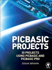 PIC Basic Projects: 30 Projects using PIC BASIC and PIC BASIC PRO (Paperback)-cover