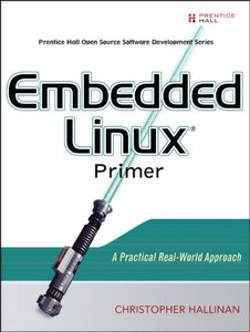 Embedded Linux Primer: A Practical Real-World Approach (Paperback)-cover