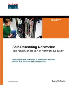 Self-Defending Networks: The Next Generation of Network Security-cover