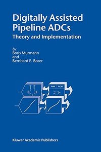 Digitally Assisted Pipeline ADCs: Theory and Implementation-cover